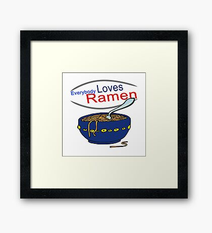 Everybody Loves Ramen Parody Framed Print