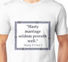 Hasty Marriage - Shakespeare Unisex T-Shirt