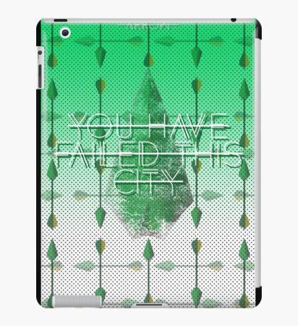 You Have Failed This City Arrow iPad Case/Skin