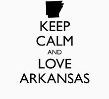 KEEP CALM and LOVE ARKANSAS Unisex T-Shirt