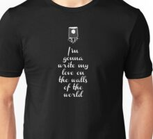 Writing on the wall - love Unisex T-Shirt