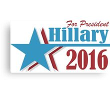 2016 election vote for Hillary Clinton Canvas Print
