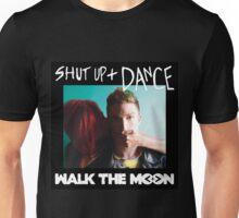 WALK THE MOON - SHUT UP + DANCE Unisex T-Shirt