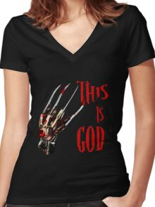 This is God- a nightmare on elm street- freddy krueger Women's Fitted V-Neck T-Shirt