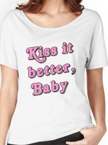 Kiss it better Women's Relaxed Fit T-Shirt