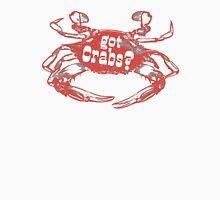 Got Crabs? Unisex T-Shirt