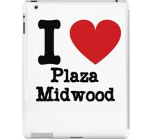 I love Plaza Midwood iPad Case/Skin