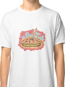 Shut your Pie Hole Classic T-Shirt