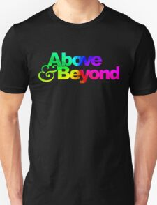 Above & Beyond the Rainbow Unisex T-Shirt