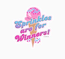 Sprinkles For Winners Unisex T-Shirt