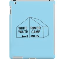 White River Tent Sign iPad Case/Skin