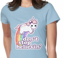 Don't Stop Believin' Womens Fitted T-Shirt
