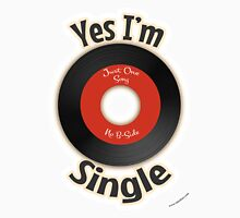 Single Like A Record Unisex T-Shirt
