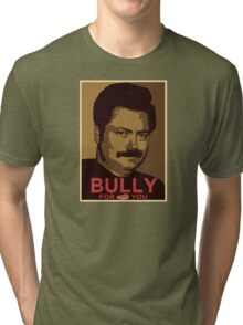 Bully For You Tri-blend T-Shirt