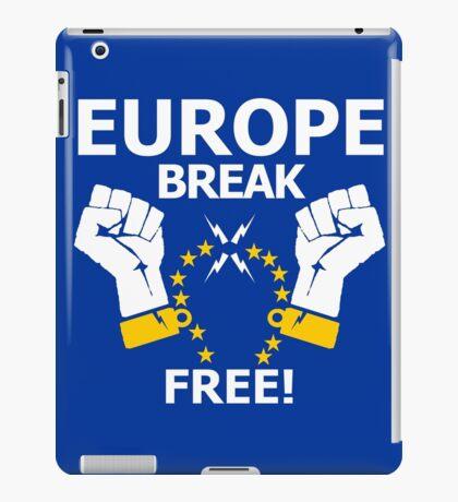 Europe Break Free! iPad Case/Skin