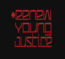 #RenewYoungJustice Unisex T-Shirt