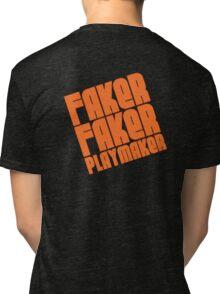 Faker, Faker, Playmaker Tri-blend T-Shirt