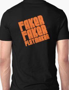 Faker, Faker, Playmaker Unisex T-Shirt