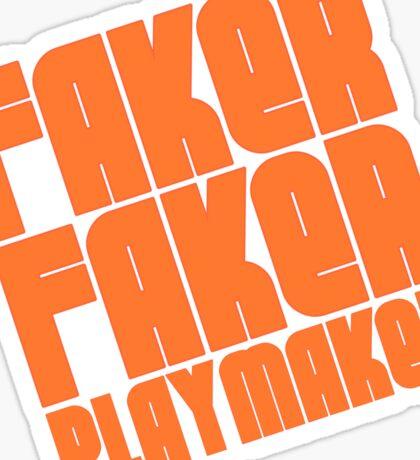 Faker, Faker, Playmaker Sticker