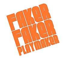Faker, Faker, Playmaker Photographic Print