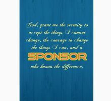 Serenity Prayer / Sponsor Unisex T-Shirt