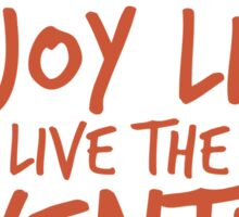 Peace Out Enjoy Life Live the Adventure - ORANGE Sticker
