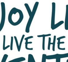 Peace Out Enjoy Life Live the Adventure - GREEN Sticker