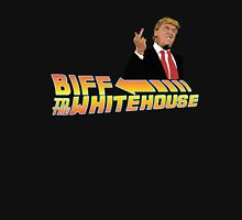 Biff To The White House Unisex T-Shirt