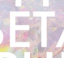 Opal Pi Beta Phi Sticker