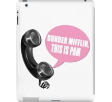 """""""Dunder Mifflin this is Pam"""" quote iPad Case/Skin"""