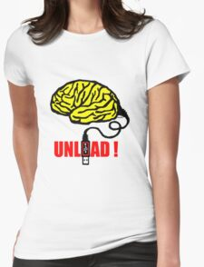 Brain to unload Womens Fitted T-Shirt