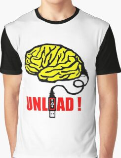 Brain to unload Graphic T-Shirt
