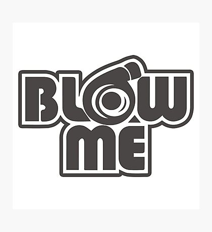 turbo blow me white Photographic Print