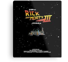 BTTF Style Rick And Morty Season 3 Poster Metal Print