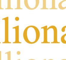 Millionaire Sticker