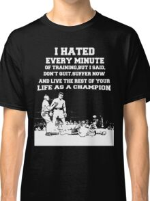 boxing quotes Classic T-Shirt