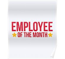 Employee Of The Month Funny Quote Poster