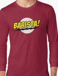 Barista Coffee Long Sleeve T-Shirt