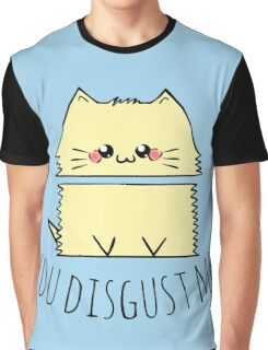 you disgust me - cat Graphic T-Shirt