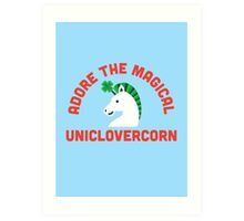 Adore the Magical Uniclovercorn Art Print