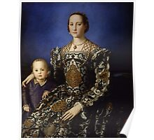 Agnolo Bronzino - Portrait of Eleonora di Toledo with her son Giovanni 1544 - 1545 Poster