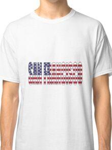 San Francisco. Classic T-Shirt