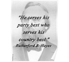 Hayes - Serves His Party Poster