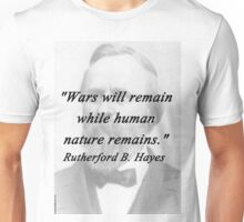 Hayes - Wars Will Remain Unisex T-Shirt