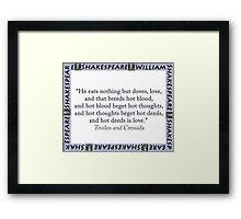 He Eats Nothing But Doves - Shakespeare Framed Print