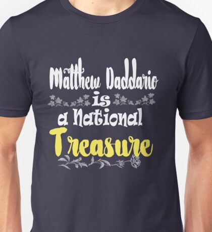 MATT IS A NATIONAL TREASURE Unisex T-Shirt