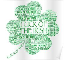 LUCK OF THE IRISH four leaf clover Poster