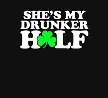 She's My Drunker Half - He's My Drunker T-Shirt
