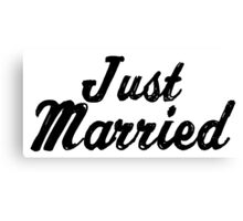 Just Married (Black Text) Canvas Print