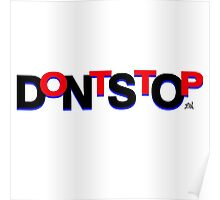 DontStop Design - Red Poster